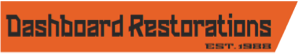Dashboard Restorations